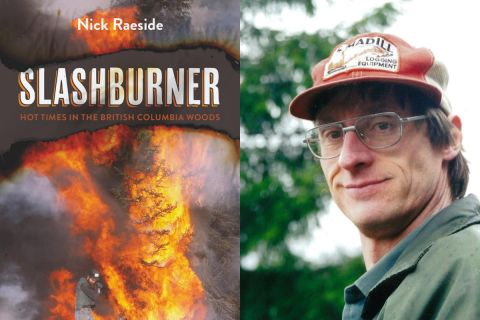 Excerpt from Slashburner: Hot Times in the British Columbia Woods
