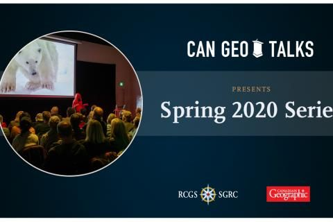 Can Geo Talks: Spring 2020